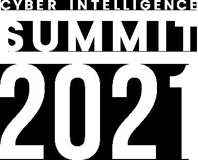 CYBER INTELLIGENCE SUMMIT 2021